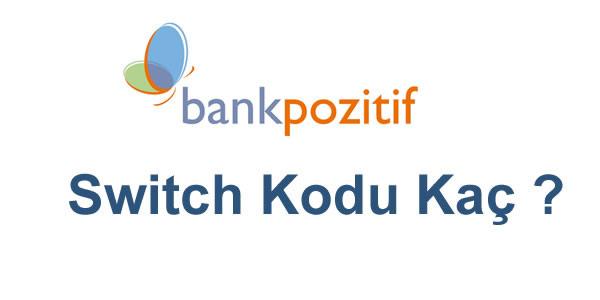 Bankpozitif Bankası Swift Kodu Kaç
